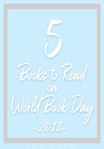 5 Books You Should Read for World Book Day